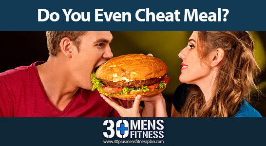 Do You Even Cheat Meal