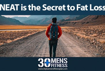 NEAT is the Secret to Fat Loss